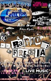 15/06/2013 - Lido El Caribe *Saturday Live *Radio Freccia Band Tribute Ligabue & Disko MuziK